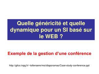 Quelle généricité et quelle dynamique pour un SI basé sur le WEB ?