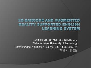 2D Barcode and Augmented Reality Supported English Learning System
