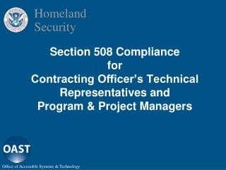 Section 508 Compliance  for Contracting Officer s Technical Representatives and  Program  Project Managers