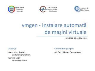 vmgen - Instalare automată  de mașini virtuale