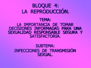 BLOQUE  4:  LA  REPRODUCCIÓN.
