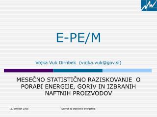E-PE/M Vojka Vuk Dirnbek  (vojka.vuk@gov.si)