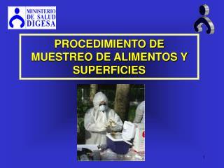 PROCEDIMIENTO DE MUESTREO DE ALIMENTOS Y SUPERFICIES