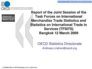 OECD Statistics Directorate Andreas.Lindner@oecd