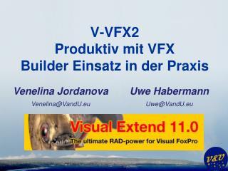 V-VFX2 Produktiv mit VFX Builder Einsatz in der Praxis