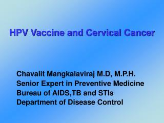HPV Vaccine and Cervical Cancer