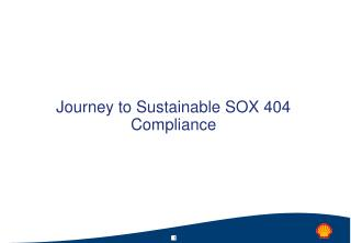 Journey to Sustainable SOX 404 Compliance