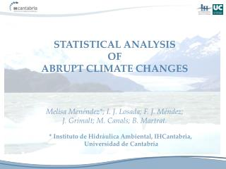 STATISTICAL ANALYSIS  OF  ABRUPT CLIMATE CHANGES