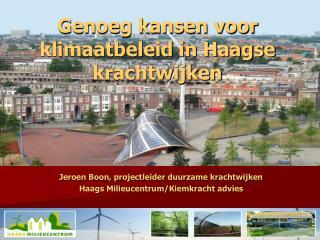 Jeroen Boon, projectleider duurzame krachtwijken Haags Milieucentrum/Kiemkracht advies