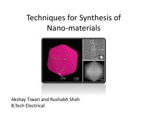 Techniques for Synthesis of  Nano-materials