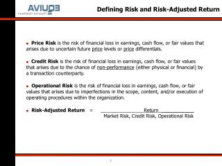 Defining Risk and Risk-Adjusted Return
