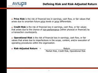 Defining Risk and Risk-Adjusted Return