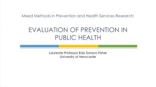 Laureate Professor Rob  Sanson-Fisher University of Newcastle