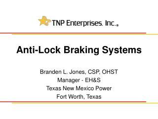 Anti-Lock Braking Systems