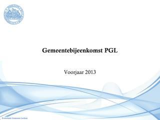 Gemeentebijeenkomst PGL