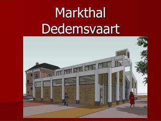 Markthal Dedemsvaart