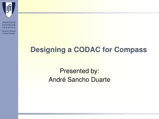 Designing a CODAC for Compass
