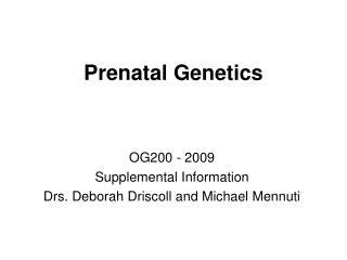 Prenatal Genetics