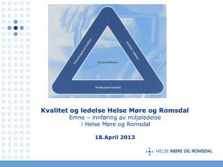 Kvalitet og ledelse Helse Møre og Romsdal