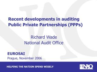 Recent developments in auditing Public Private Partnerships (PPPs)