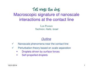 Tail wags the dog: Macroscopic signature of nanoscale interactions at the contact line