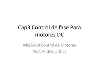 Cap3 Control de fase Para motores DC