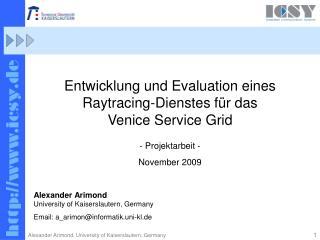 Entwicklung und Evaluation eines Raytracing-Dienstes für das Venice Service Grid