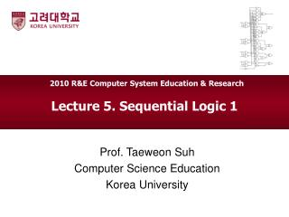 Lecture 5. Sequential Logic 1