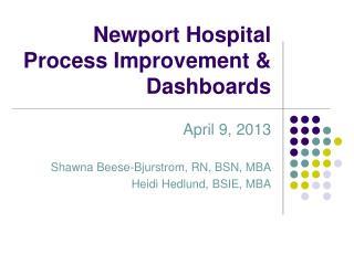 Newport Hospital Process Improvement & Dashboards