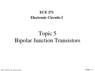 Topic 5 Bipolar Junction Transistors