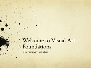 Welcome to Visual Art Foundations
