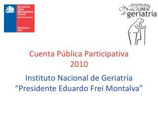 Cuenta Pública Participativa 2010