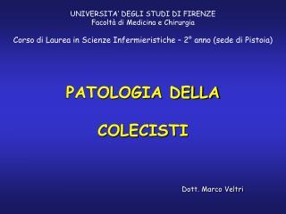 PATOLOGIA DELLA COLECISTI