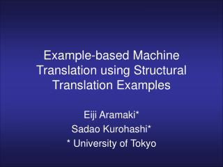 Example-based Machine Translation using Structural Translation Examples