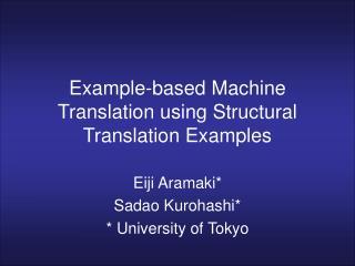 Example-based Machine Translation using Structural Translation Examples