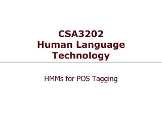 CSA3202 Human Language Technology