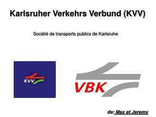Karlsruher Verkehrs Verbund (KVV)