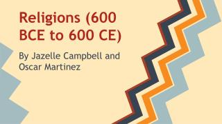 Religions (600 BCE to 600 CE)