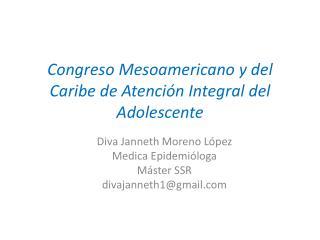 Congreso Mesoamericano y del Caribe de Atención Integral del Adolescente