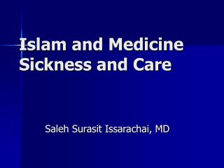 Islam and Medicine Sickness and Care