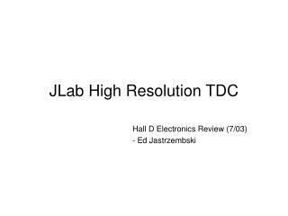 JLab High Resolution TDC