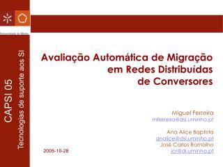 Avalia � �o Autom � tica de Migra � �o  em Redes Distribu � das  de Conversores