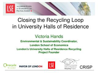 Closing the Recycling Loop in University Halls of Residence
