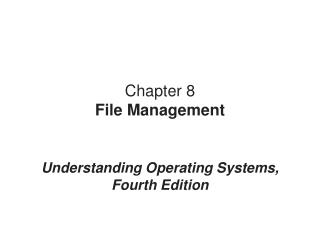 Chapter 8 File Management