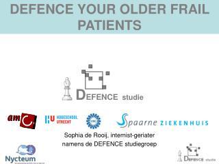 DEFENCE YOUR OLDER FRAIL PATIENTS