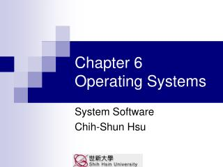 Chapter 6  Operating Systems