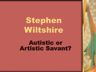 Stephen Wiltshire