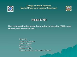 College of Health Sciences Medical Diagnostic Imaging Department Seminar to MDI