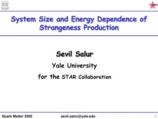 System Size and Energy Dependence of Strangeness Production