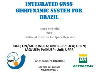 Integrated  GNSS Geodynamic System for Brazil